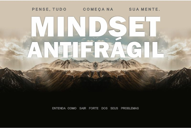 foto mindsete pro pulo do gato 800x534 - ANTIFRÁGIL, um novo conceito que vai mudar seu MINDSET