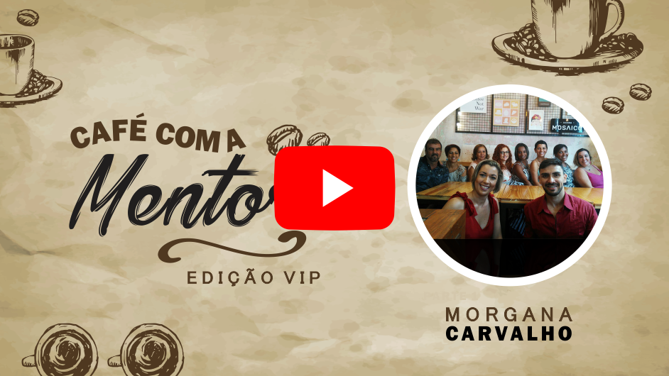 thumb youtube cafe vip com a mentora - MENTORA DE MENTALIDADE AJUDA A AVANÇAR