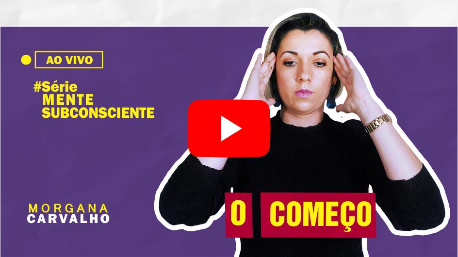 thumb youtube subconsciente - SUBCONSCIENTE LEVA TUDO AO PÉ DA LETRA