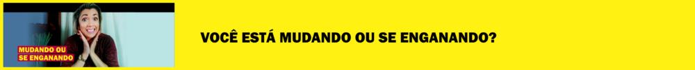 voce esta mudando matéria blog morgana carvalho - BOAS PRÁTICAS PARA VOCÊ SAIR DO LUGAR