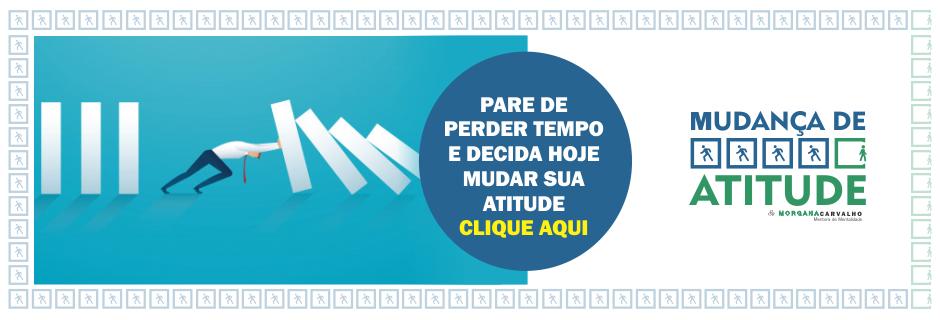 clique agora treinamento mudanca de atitude quatro - SUCESSO PROFISSIONAL TEM UMA RECEITA INFALÍVEL
