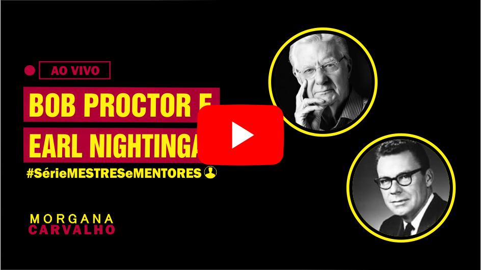 mestres e mentores thumb youtube - MESTRES E MENTORES: O SEGREDO DE BOB PROCTOR E EARL NIGHTINGALE