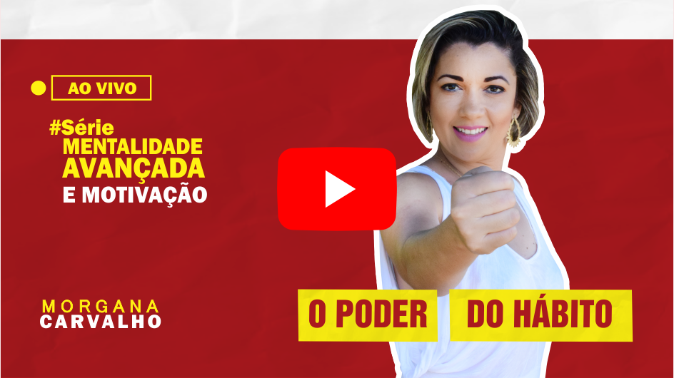 o poder do habito thumb youtube - O PODER DO HÁBITO PARA SE DAR BEM