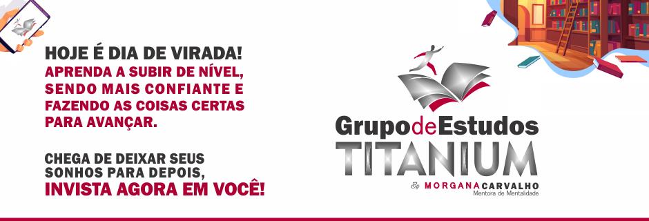 grupo de estudos titanium tres - DISCIPLINA: REGRA PRO SUCESSO E RIQUEZA
