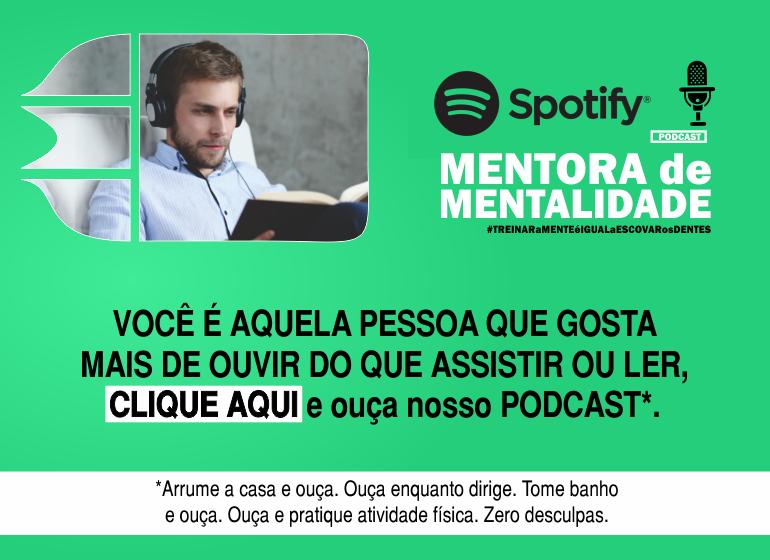 podcast lendo 770x560 - TUDO COMEÇA NA MENTE: PENSE NISSO