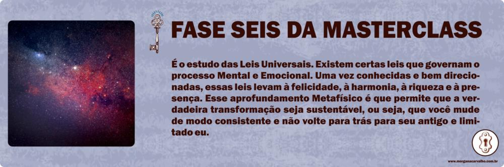 fase seis da masterclass blog morgana carvalho mentora de mentalidade 1 - Plataforma CHAVE MESTRA: Comunidade Avançada de Mentalidade