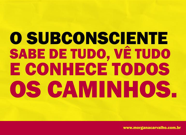 o subconsciente sabe de tudo blog morgana carvalho mentora de mentalidade - O SUBCONSCIENTE E O LIVRO DA VIDA