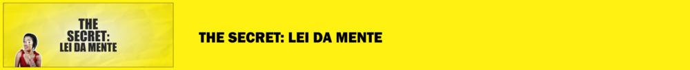 the secret lei da mente materia blog morgana carvalho mentora de mentalidade - MENTE MAGNETIZADA: IMÃ PARA O SUCESSO!