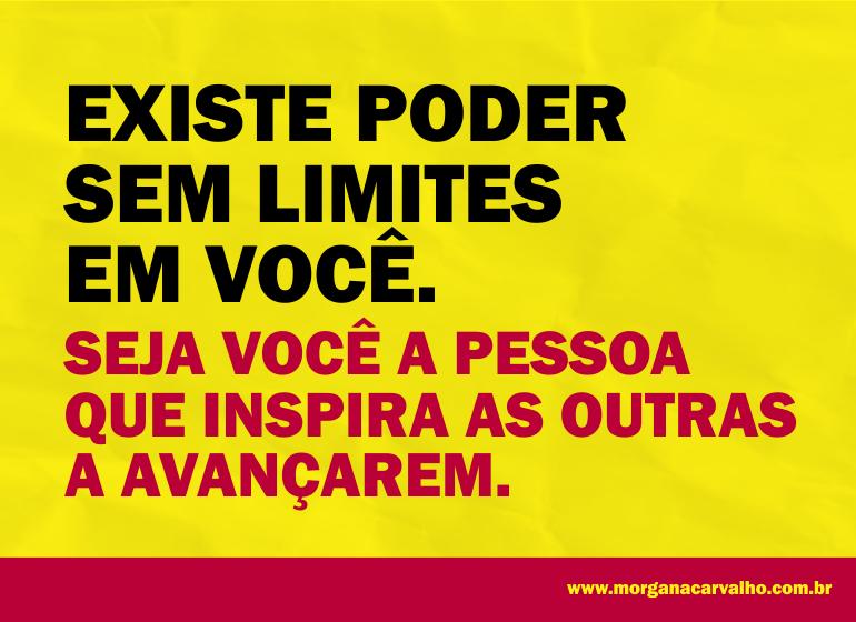 existe poder sem limites em voce blog morgana carvalho mentora de mentalidade - MENTE MAGNETIZADA: IMÃ PARA O SUCESSO!