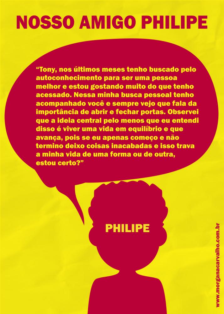 philipe nos ultimos dias blog morgana carvalho mentora de mentalidade - PORQUE COMEÇO E PARO: COMO MUDAR NA PRÁTICA