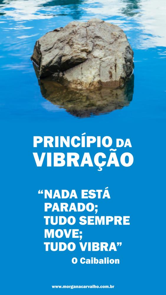08 hermetismo principio da vibracao blog morgana carvalho mentora de mentalidade - HERMETISMO e SUBCONSCIENTE NA PRÁTICA